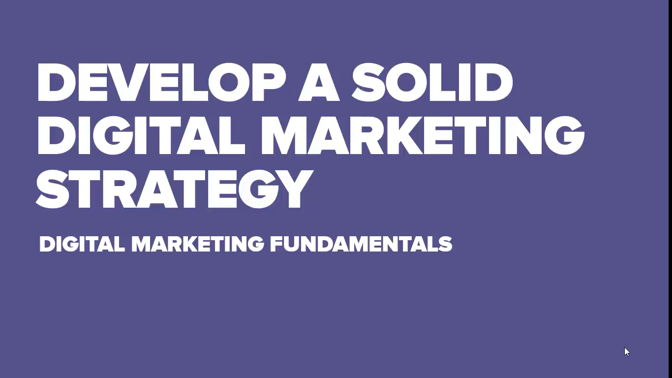 How To Develop A Solid Digital Marketing Strategy